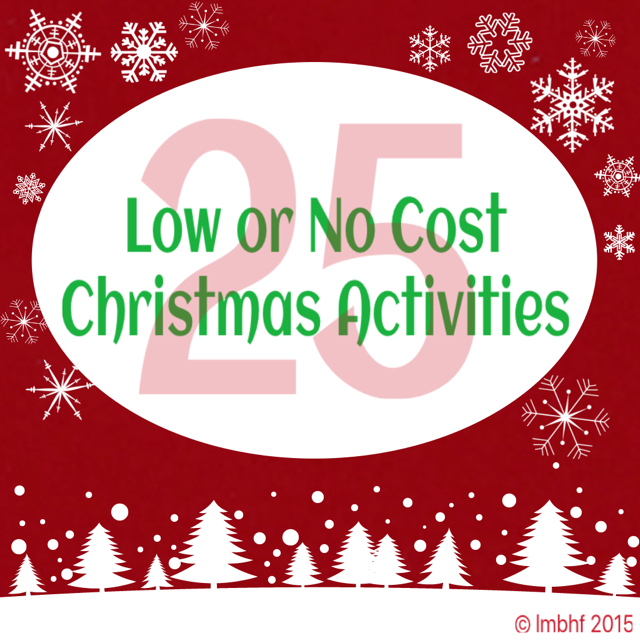 25 Low or No Cost Christmas Activities