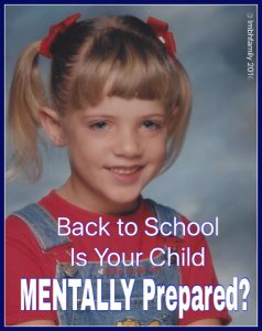 Back to School - Is Your Child MENTALLY Prepared?