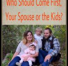 Who Should come First, Your Spouse or the Kids?