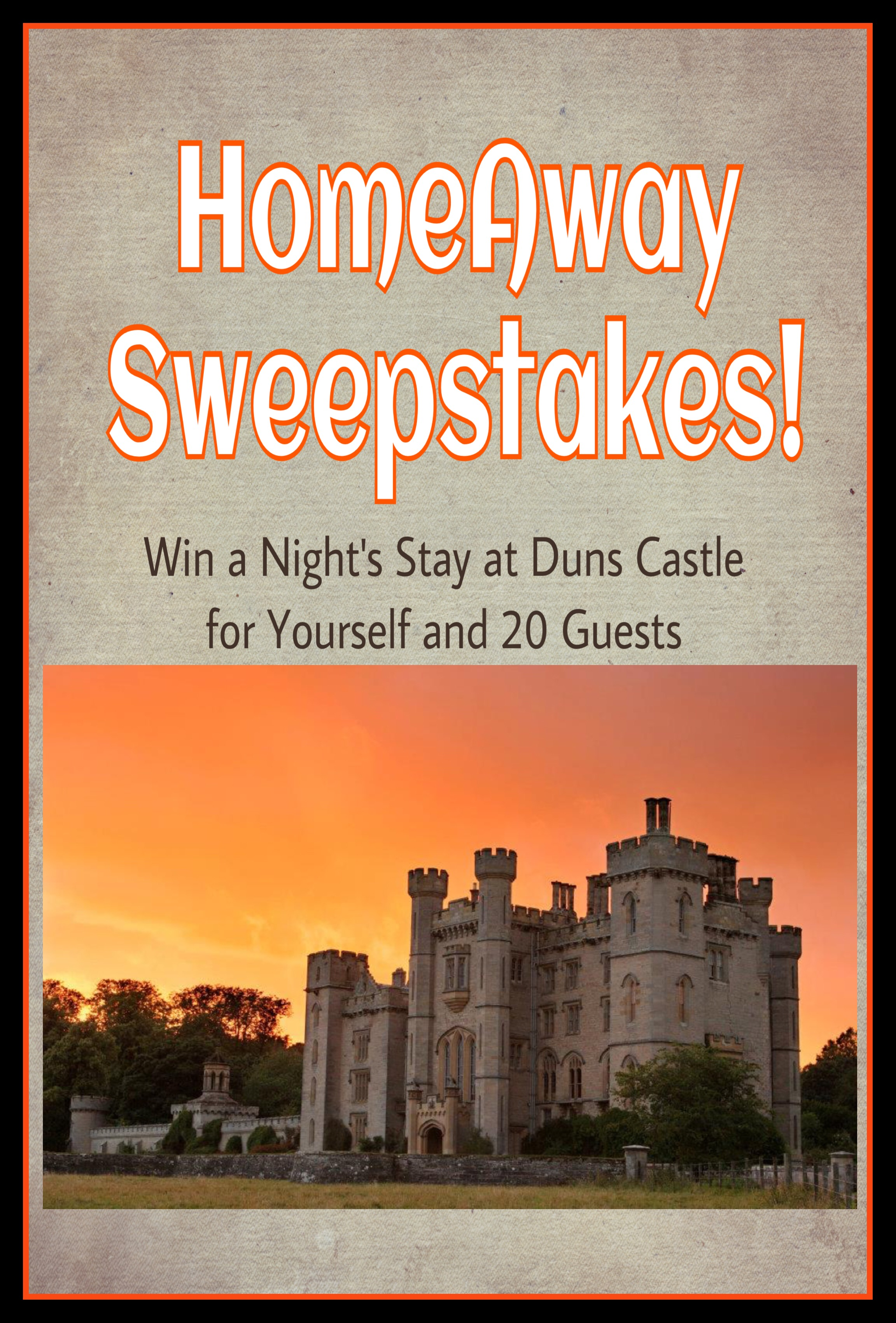 Homeaway Sweepstakes Win A Stay At Duns Castle For
