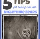 Helping Kids with Nighttime Fears