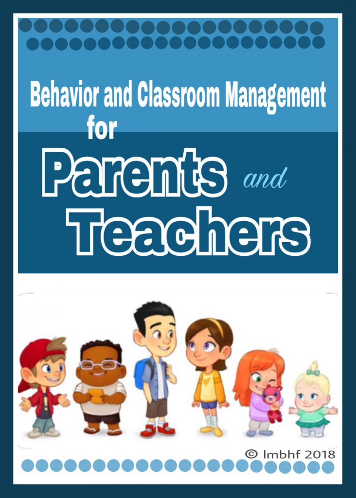 Behavior and Classroom Management for Parents and Teachers