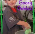 Ooey Gooey Ooblek